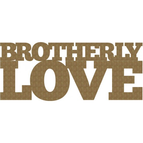 Brotherly Love - Words