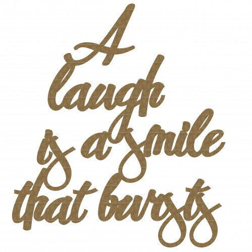 A laugh .....quote - Words