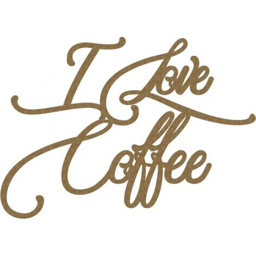 I love Coffee - Words