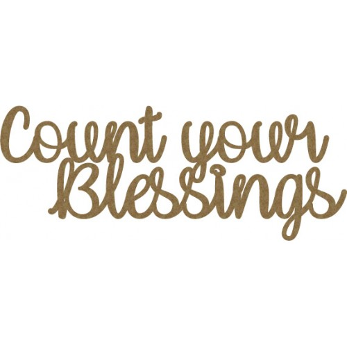 Count your blessings - Words