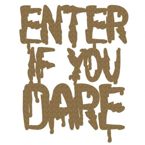 Enter if you DARE - Words