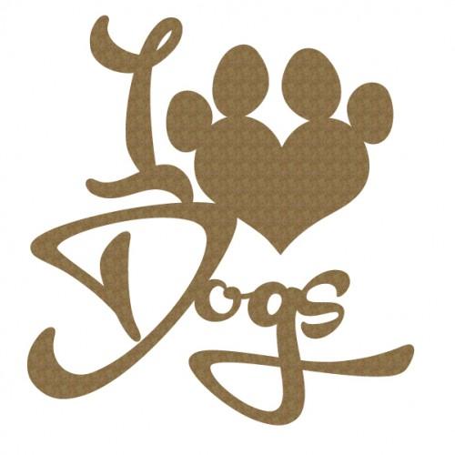I LOVE Dogs - Animals