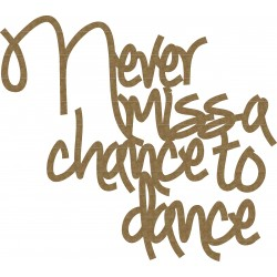 Chance to Dance Quote