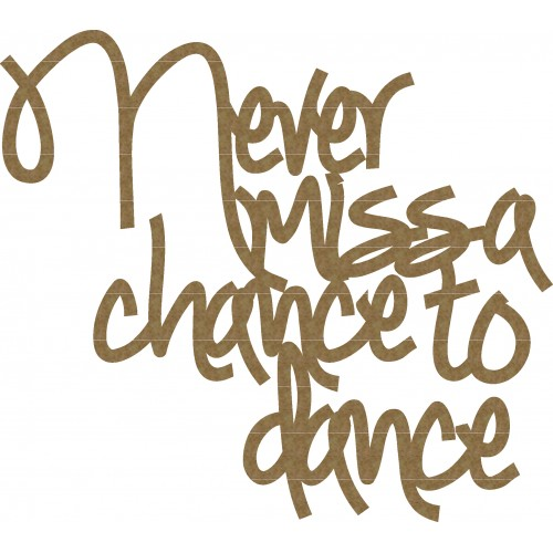 Chance to Dance Quote - Titles, Quotes & Sayings