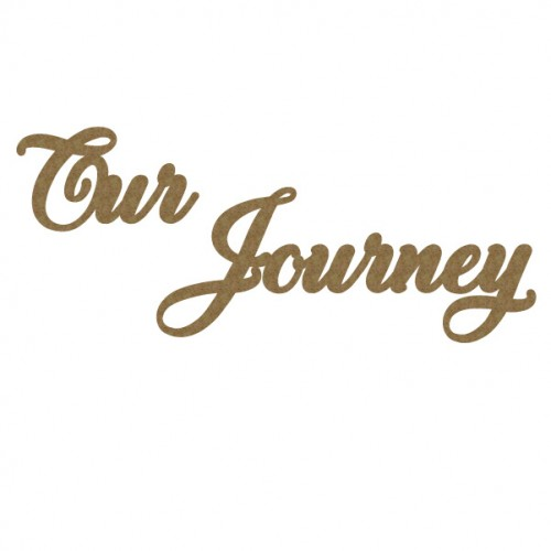 Our Journey - Words
