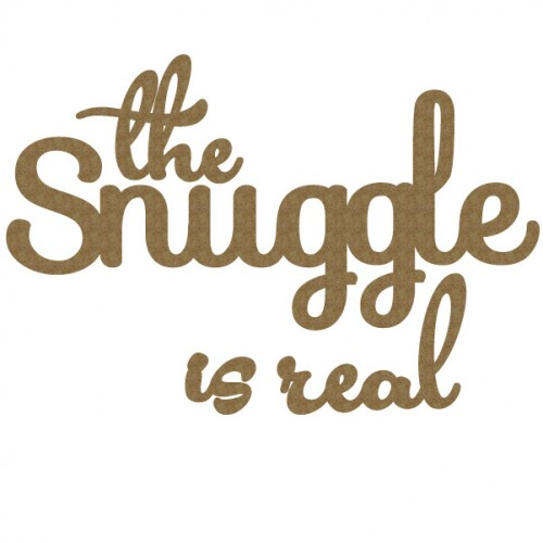 The snuggle is real - Words
