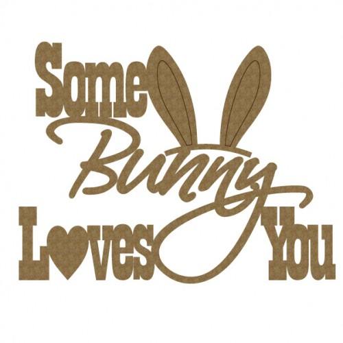 Some Bunny Loves You - Words