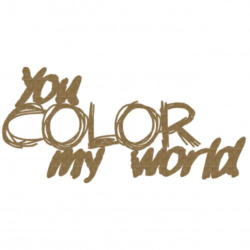 You COLOR my World Title - Words