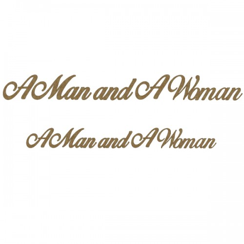 A Man and A Woman - Titles, Quotes & Sayings