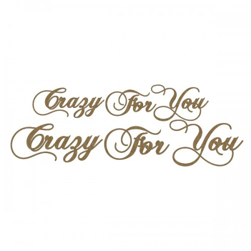 Crazy For You - Titles, Quotes & Sayings