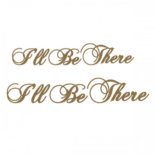 I ll Be There - Titles, Quotes & Sayings