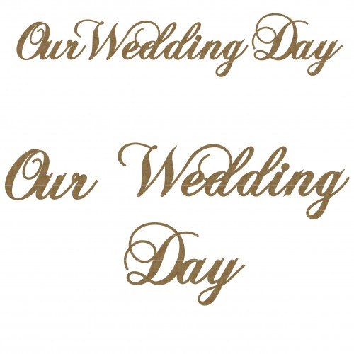 Our Wedding Day - Titles, Quotes & Sayings