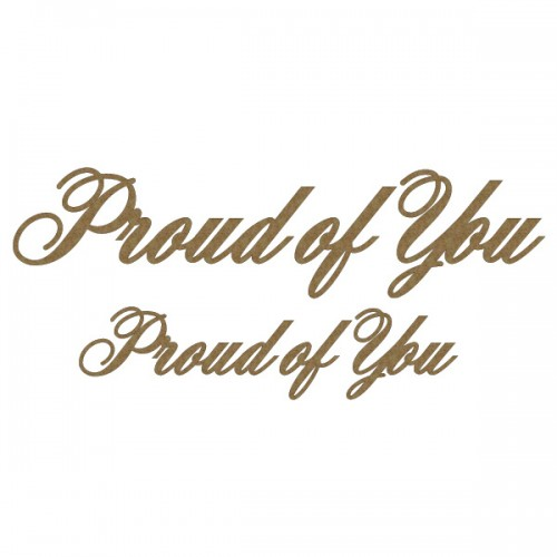 Proud of You - Titles, Quotes & Sayings