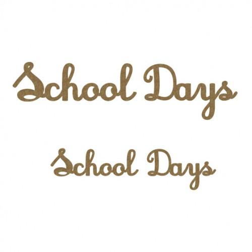 School Days - School
