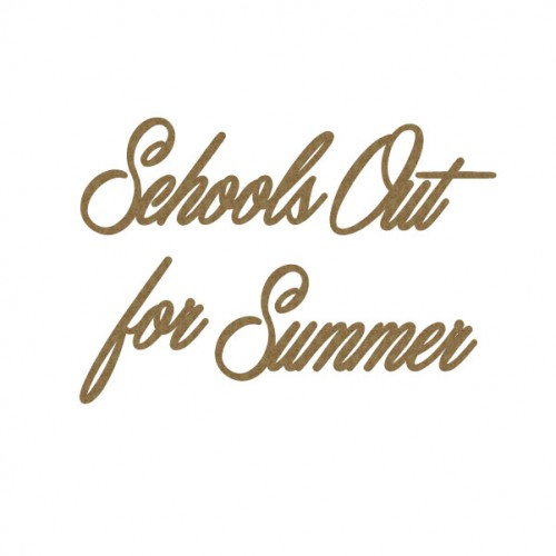Schools Out for Summer - Titles, Quotes & Sayings