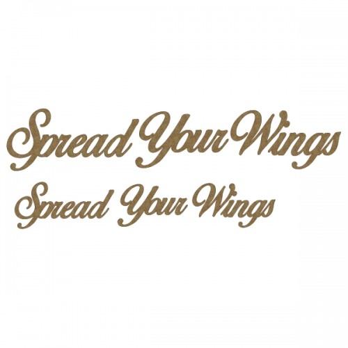 Spread Your Wings - Titles, Quotes & Sayings