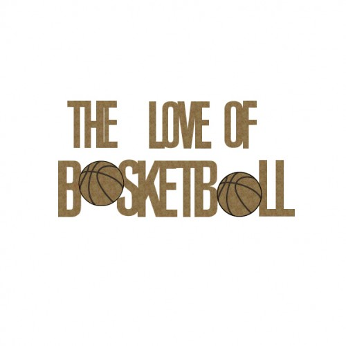 The Love of Basketball - Sports