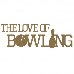 The Love of Bowling