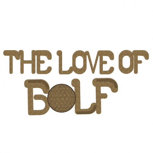 The Love of Golf - Titles, Quotes & Sayings