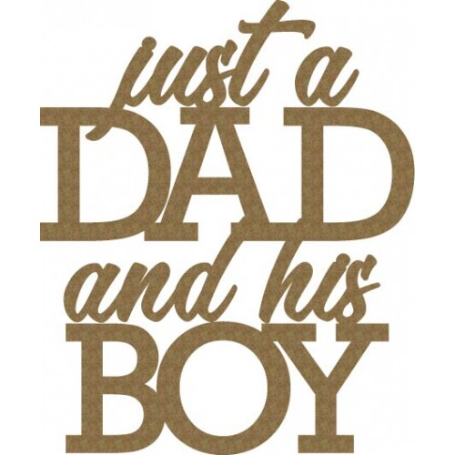 just a Dad and his Boy - Words