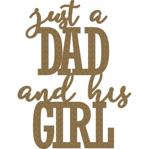 just a Dad and his Girl - Words