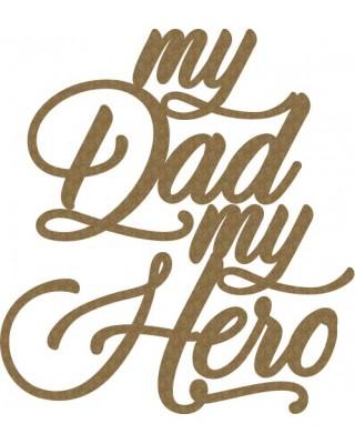 My Dad, My Hero