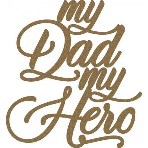 My Dad, My Hero - Words