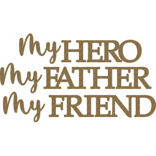 My Hero, My Father, My Friend - Words