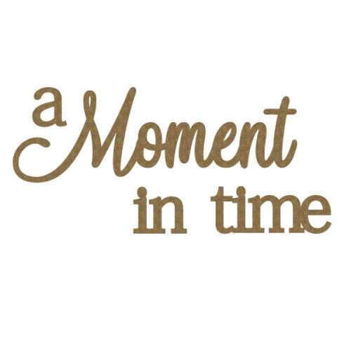 a Moment in time - Words