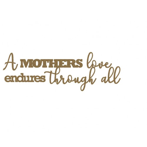 A Mothers love... - Words