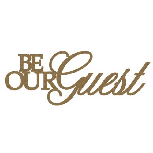 Be Our Guests - Words
