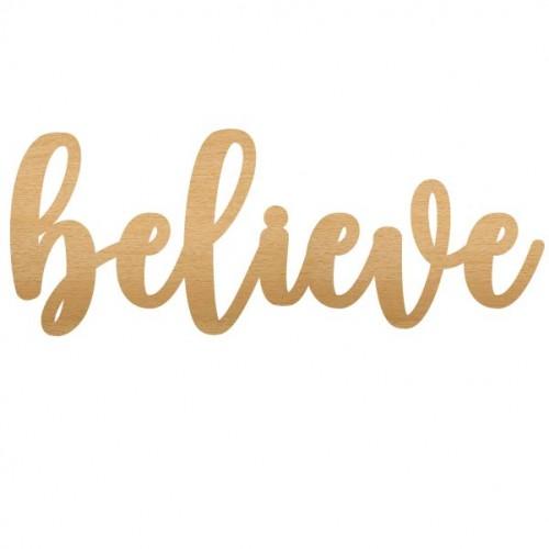 Believe - Home Decor