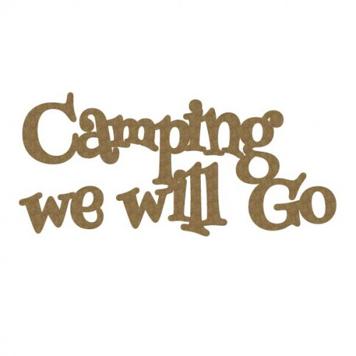 Camping we will Go - Words