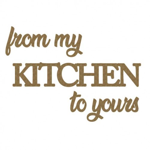 From my Kitchen to yours - Words