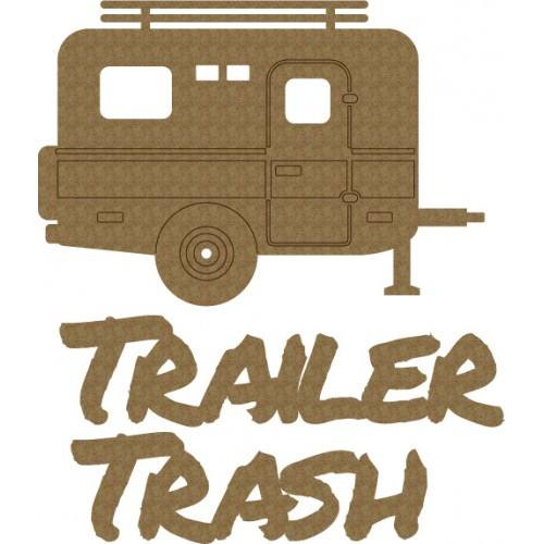 Trailer Trash - Words